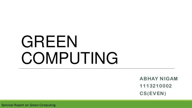 green computing seminar report documentation